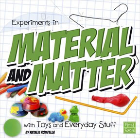Experiments in Material and Matter by Natalie Rompella