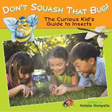 Don't Squash that Bug by Natalie Rompella
